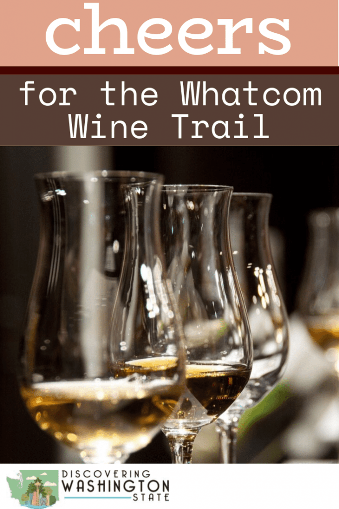 Discover an often overlooked Pacific Northwest wine region with a trip to Whatcom County and the Whatcom Wine Trail. #discoveringwashingtonstate #washingtonstate #wine